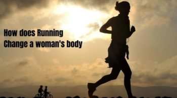 How does running change a woman's body